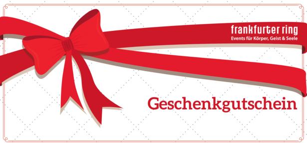 Freude schenken - Der Frankfurter Ring Geschenkgutschein